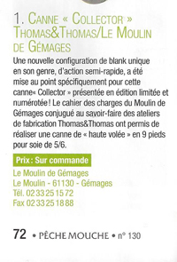 Canne mouche Collector Thomas & Thomas / Le Moulin de Gémages